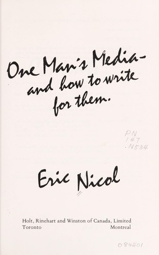 One man's media, and how to write for them by Eric Nicol