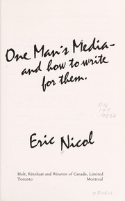 Cover of: One man's media, and how to write for them | Eric Nicol