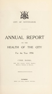 Cover of: [Report 1934] | Nottingham (England). City Council