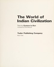 Cover of: The world of Indian civilization | Gustave Le Bon