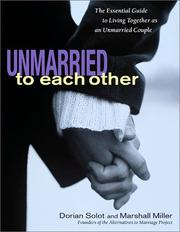 Cover of: Unmarried to Each Other | Dorian Solot, Marshall Miller