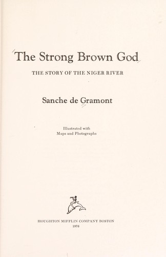 The strong brown god by Sanche De Gramont