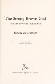 Cover of: The strong brown god | Sanche De Gramont