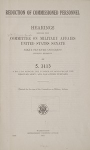 Cover of: Reduction of commissioned personnel | United States. Congress. Senate. Committee on Military Affairs