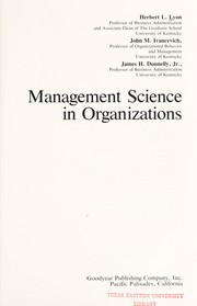 Cover of: Management science in organizations | Herbert L. Lyon