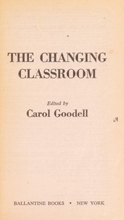 Cover of: The Changing Classroom