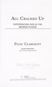 Cover of: All cracked up | Patsy Clairmont