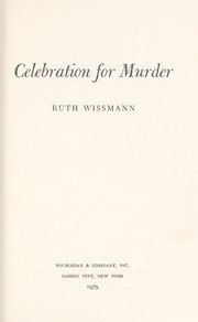 Cover of: Celebration for murder | Ruth H. Wissmann