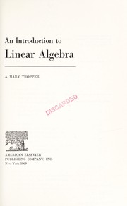 Cover of: An introduction to linear algebra | A. Mary Tropper