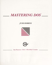 Cover of: Mastering DOS | Judd Robbins