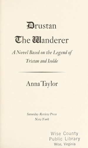 Drustan the Wanderer by Anna Taylor