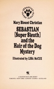 Cover of: Sebastian/the Hair/