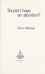 Cover of: Should I have an abortion?