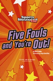 Cover of: Five fouls and you're out! | Val Priebe