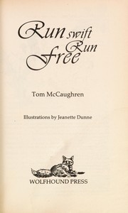 Cover of: Run swift, run free