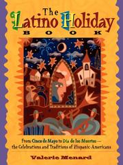 Cover of: Latino Holiday Book: From Cinco de Mayo to Dia de Los Muertos