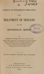 Cover of: A manual of hypodermatic medication | Roberts Bartholow