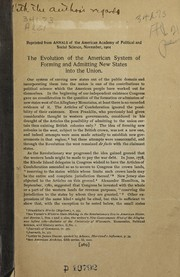 Cover of: Evolution of the American system of forming and admitting new states into the union