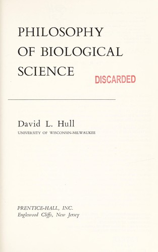 Philosophy of biological science by David L. Hull
