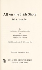 Cover of: All on the Irish shore | E. OE. Somerville