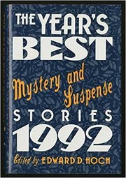 Cover of: The Year's best mystery and suspense stories, 1992 | edited by Edward D. Hoch.