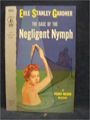 Cover of: The case of the negligent nymph