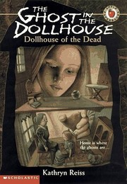 Cover of: Dollhouse of the dead | Kathryn Reiss
