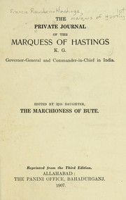 Cover of: The private journal of the Marquess of Hastings ...