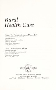 Cover of: Rural health care | Roger A. Rosenblatt