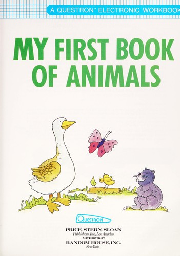 My First Book of Animals (Questron Electronic Workbook/Early Childhood) by Carole Etow