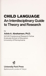 Cover of: Child language | Adele A. Abrahamsen