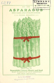 Cover of: Asparagus, its care and cultivation | T.R. Pender (Firm)