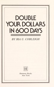 Cover of: Double your dollars in 600 days
