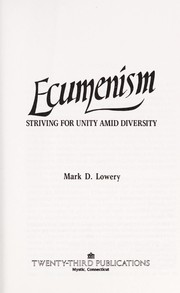 Cover of: Ecumenism | Mark D. Lowery