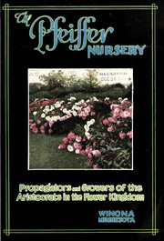 Cover of: The Pfeiffer Nursery [catalog] | Pfeiffer Nursery