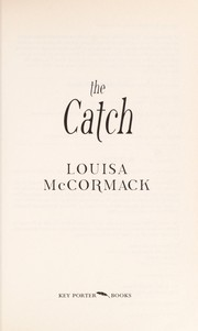 Cover of: The catch | Louisa McCormack