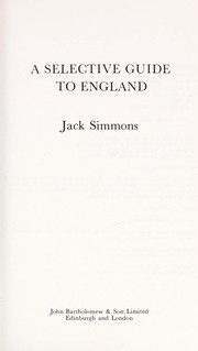 Cover of: A selective guide to England | Simmons, Jack