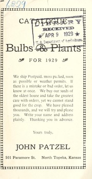 Cover of: Catalogue of bulbs and plants for 1929 | John Patzel (Firm)