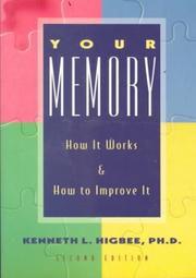 Cover of: Your memory | Kenneth L. Higbee