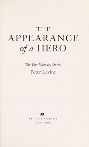The appearance of a hero by Peter Levine