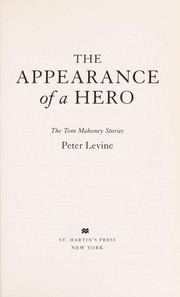 Cover of: The appearance of a hero | Peter Levine