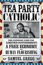Cover of: Tea Party Catholic
