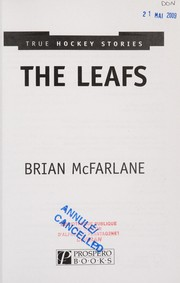 Cover of: The Leafs | Brian McFarlane