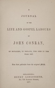 A journal of the life and gospel labours of John Conran, of Moyallen, in Ireland