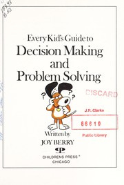 Cover of: Every Kid's Guide to Decision Making and Problem Solving