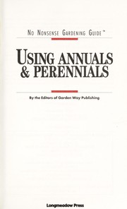 Cover of: Using Annuals and Perennials (No Nonsense Gardening Guides)