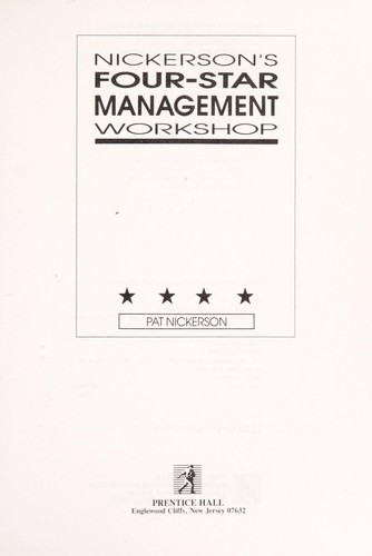 Nickerson's four star management workshop by Pat Nickerson