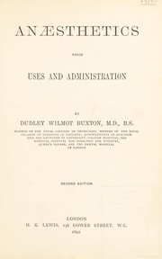 Cover of: Anæsthetics, their uses and administration