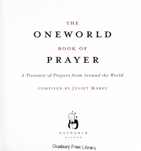 The Oneworld book of prayer by Juliet Mabey