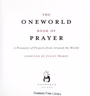 Cover of: The Oneworld book of prayer | Juliet Mabey